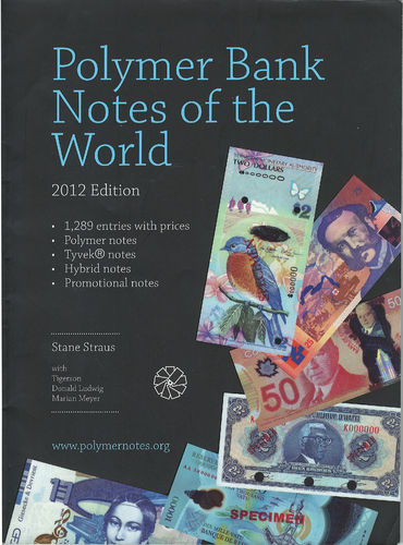 Polymer Bank Notes of the World - 2012 Edition