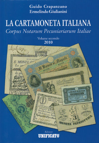 La carta moneta italiana - volume secondo 2010