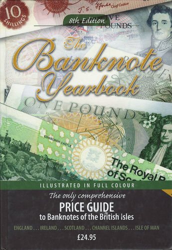 Banknote yearbook 8th edition (England,Ireland, Scotland,Channel Islands, Isle of Man, Guernsey,