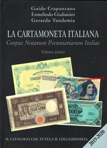La carta moneta italiana - volume primo 2019-2020
